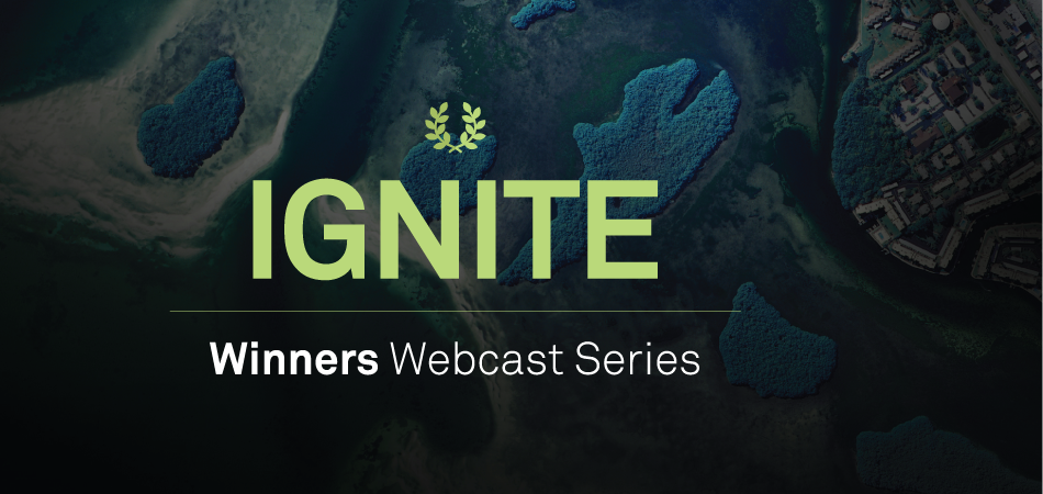 IGNITE Winner Webcast Series